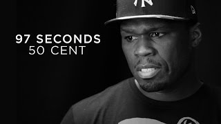 "50 Cent ""I was afraid and I wasn"