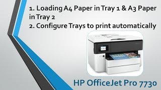 HP Officejet Pro 7730 : Loading paper and configure trays to print automatically