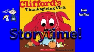 Thanksgiving Stories ~ CLIFFORD'S THANKSGIVING VISIT Read Aloud ~  Bedtime Story Read Along Books