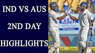 India vs Australia 3rd Test Day 2 Highlights: KL Rahul fails to hit ton | वनइंडिया हिन्दी