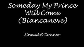 Watch Sinead OConnor Someday My Prince Will Come video