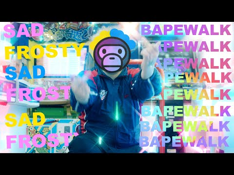 "Sad Frosty - ""Bape Walk"" Official Music Video"