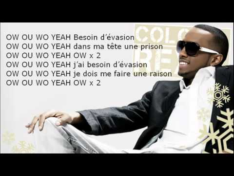 Colonel Reyel - Besoin d'vasion - Paroles (Officiel)