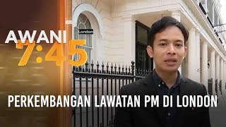 Perkembangan lawatan PM di London