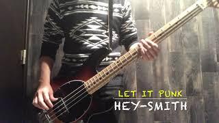 [弾いてみた]Let It Punk(BASS cover) / HEY-SMITH