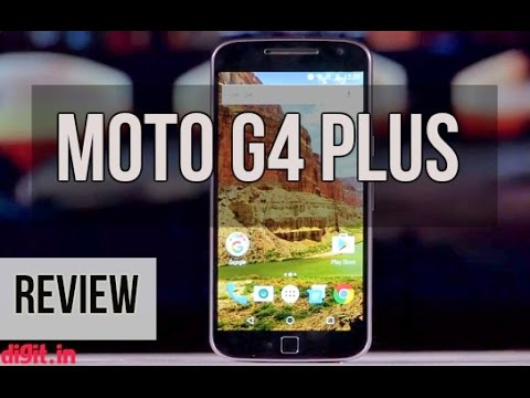 Motorola Moto G4 Plus Review | Digit.in