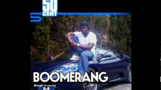 Watch 50 Cent Boomerang video