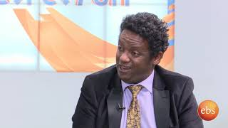 Sunday with EBS: Coffee Time with Dawit Wendemagegn/Personality Changes Caused by alcohol Usage
