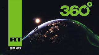 'Space 360': El primer video panorámico desde el espacio en la historia