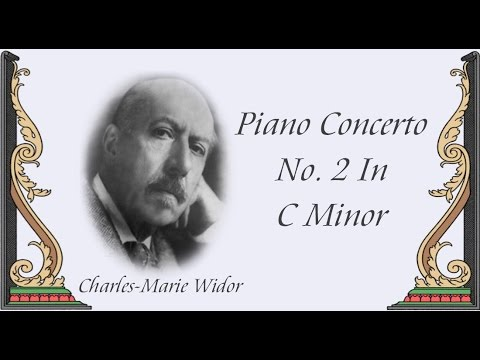 Widor - Piano Concerto No. 2 In C Minor