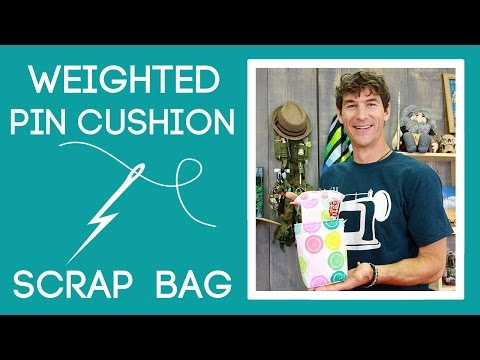 Weighted Pin Cushion with Scrap Bag: Easy Sewing Tutorial with Rob Appell of Man Sewing