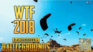 PUBG WTF EPIC moments 2018 - Playerunknown's Battlegrounds Highlights