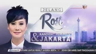 Full Debat Kandidat Pemimpin Jakarta di Rosi
