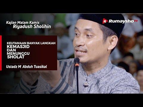 Kajian Malam Kamis : Keutamaan Banyak Langkah ke Masjid - Ustadz M Abduh Tuasikal