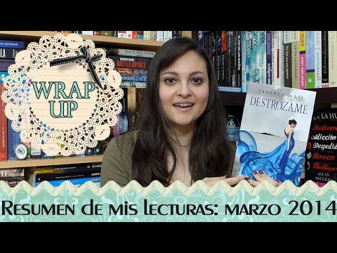Wrap Up marzo 2014 | Libros del mes