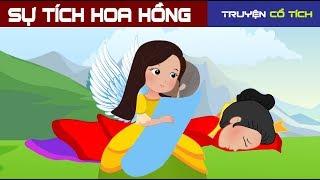 Sự Tích Hoa Hồng   Chuyen Co Tich   Truyện Cổ Tích Việt Nam Hay Nhất