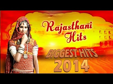 Rajasthani Songs - Top 10 Biggest Hits of 2014 - Rajasthani Dj Songs 2014 - Rajasthani Hits