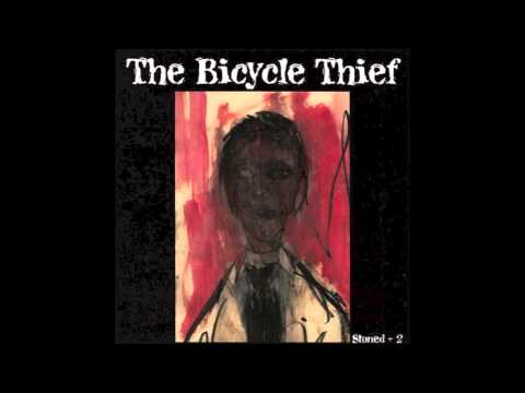 Bicycle Thief - You Wont Be Missed Live