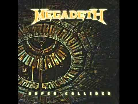 Megadeth - Super Collider [HD]