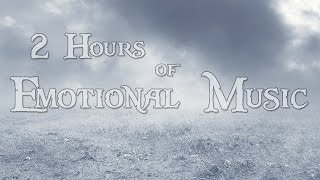 2 Hours Of Emotional Music Music By Brunuhville