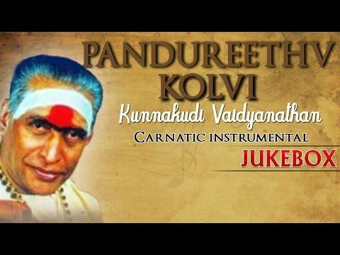 Pandureethv Kolvi - Kunnakudi Vaidyanathan ( Carnatic ) video