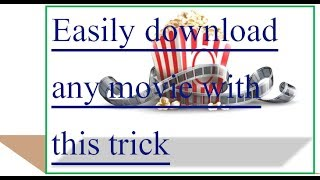 Best ever downloading trick