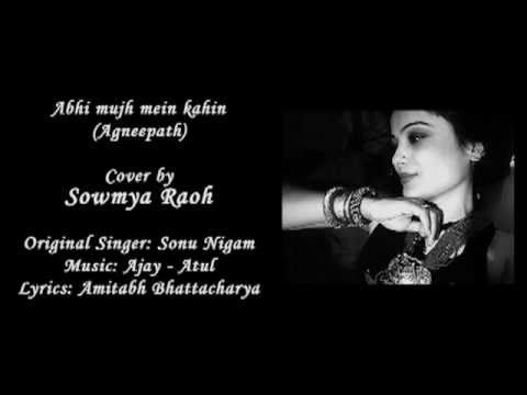 Sonu Nigams Abhi Mujh mein kahin - Cover by SOWMYA RAOH (Female...