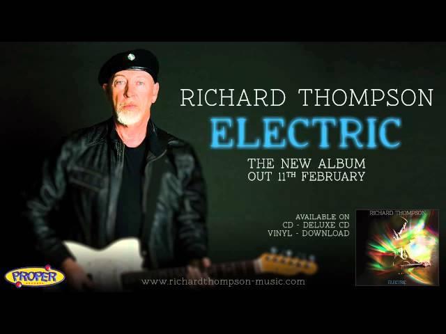 Richard Thompson - Good Things Happen To Bad People