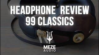 HEADPHONE REVIEW - 99 CLASSICS by MEZE AUDIO
