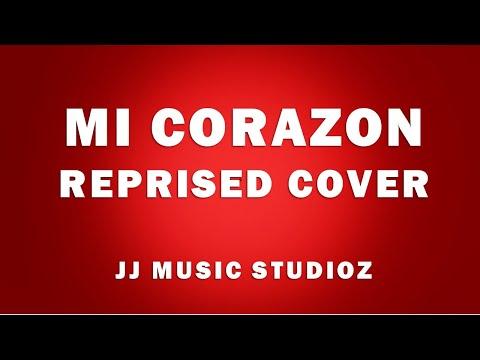 Mi Corazon - Don Moen | Tessa | Jos | JJ music Studioz |