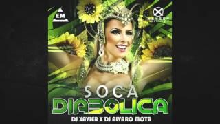 Soca Diabolica Lo Insolito - Dj Xavier Dj Alvaro Mota Diseñador Grafico Eulice Mix