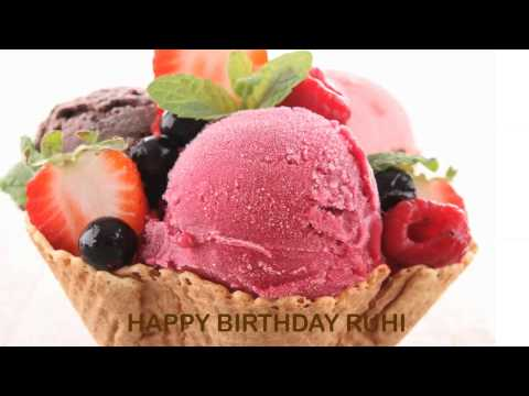 Ruhi   Ice Cream & Helados y Nieves - Happy Birthday