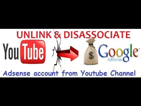 Disable monetization and Unlink - Disassociate Google AdSense Account from Youtube Channel