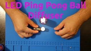 LED Ping Pong Diffuser