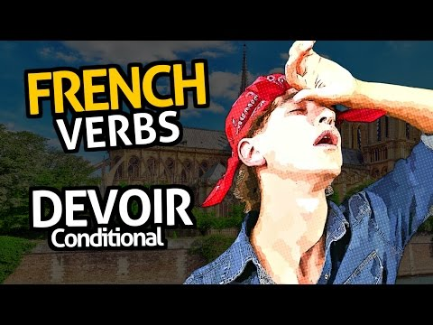 Learn French Verbs with Ouino: Devoir (Should)