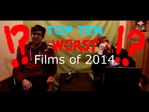 Sean and Shane's Top 10 WORST films of 2014