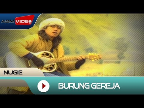 Nugie - Burung Gereja | Official Video video