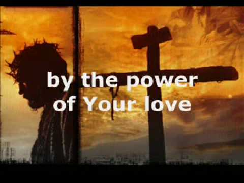 Darlene Zschech - Power Of Your Love