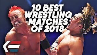 10 Best Wrestling Matches of 2018! | WrestleTalk