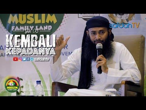 MUFLAND X: Kembalikan KepadaNya (Sesi 04) - Ustadz Dr. Syafiq Riza Basalamah, MA