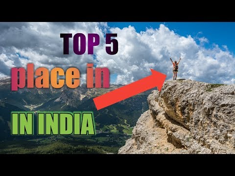 Top 5 Best Places To Visit In India - Tourist Places In India||IN HINDI||
