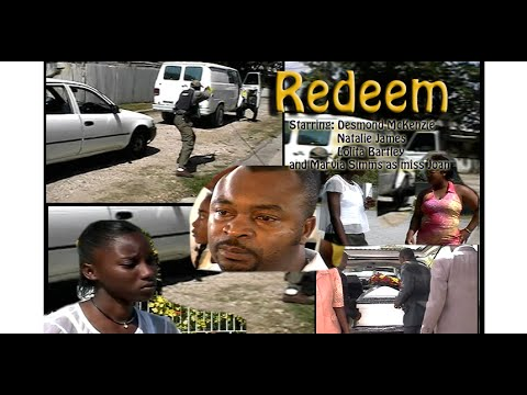 Redeem (Jamaican movie) full lenght