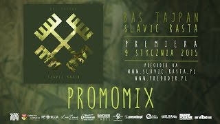Bas Tajpan - Slavic Rasta (Dj Hopbeat PROMOMIX)