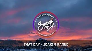 That Day - Joakim Karud