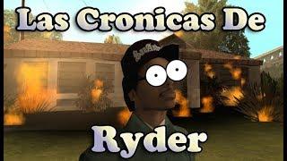 Las Crónicas de Ryder    Loquendo [GTA SA]