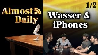 Almost Daily #1: PILOT (1/2) Wasser & iPhones