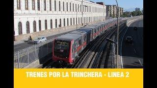 Metro De Santiago   Trenes de Linea 2 por la Trinchera (2)