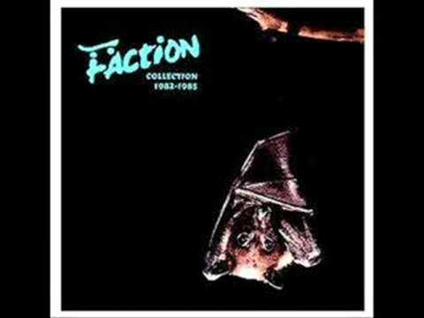 Faction - Since I Was A Kid
