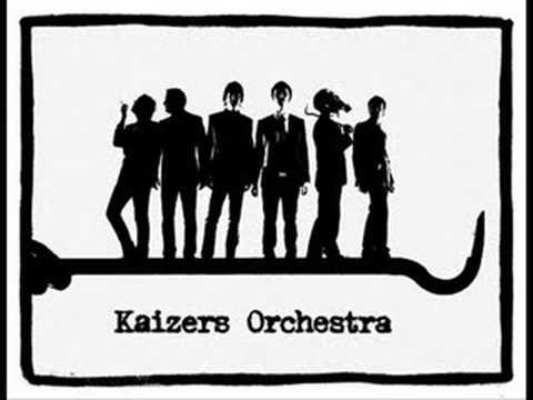 Kaizers Orchestra - Jaevel Av En Tango