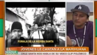 Jóvenes de 'Cruz Santa' le cantan a la marihuana